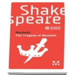 Macbeth - William Shakespeare. Editie bilingva