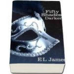 Fifty Shades Darker - In limba engleza - E. L. James