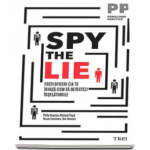 Philip Houston, Spy the Lie - Fosti ofiteri CIA te invata cum sa detectezi inselatoriile
