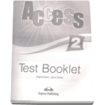 Curs limba engleza Access 2 Elementary (A2) Test Booklet - Virginia Evans si Jenny Dooley