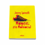 Jerry Spinelli, Magee, zis Maniacul