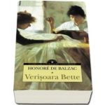 Honore de Balzac, Verisoara Bette