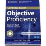 Annette Capel - Objective Proficiency 2nd Edition Student's Book without answers with Downloadable Software - Manualul elevului pentru clasa a XII-a (fara raspunsuri)