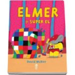 David McKee, Elmer si Super El