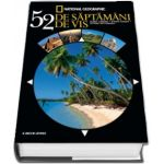 52 de saptamani de vis - National Geographic