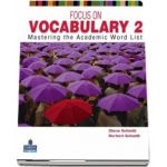 Diane Schmitt, Focus on Vocabulary 2. Mastering the Academic Word List