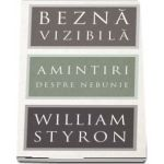 William Styron, Bezna vizibila. Amintiri despre nebunie