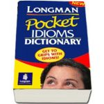 Longman Pocket Idioms Dictionary Cased - Get to grips with idioms!