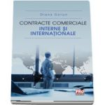Contracte comerciale interne si internationale de Diana Gorun