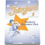 Curs de limba engleza Fairyland 5 Teachers Resource Pack de Virginia Evans