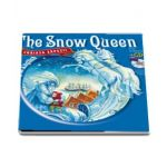 Reading in English. The Snow Queen - Craiasa Zapezii - Carte cu CD audio (Colectia Citim in engleza)