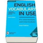 English Vocabulary in Use Pre-intermediate and Intermediate Book with Answers and Enhanced eBook Vocabulary Reference and Practice 4th Edition