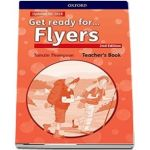 Get Ready for... Flyers. Teachers Book and Classroom Presentation Tool - 2nd Edition - Updated for 2018 (Tamzin Thompson)
