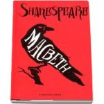 Macbeth de William Shakespeare - Traducere din limba engleza Ion Vinea