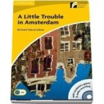A Little Trouble in Amsterdam Level 2 Elementary/Lower-intermediate Book with CD-ROM/Audio CD de Richard MacAndrew
