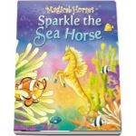 Sparkle the Seahorse - Karen King (Magical Horses)