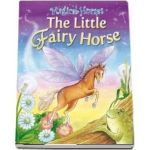 The Fairy Horse de Karen King - Magical Horses