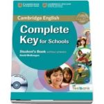 Complete Key for Schools Student s Book without Answers with CD-ROM with Testbank (David McKeegan)