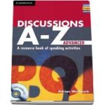 Discussions A-Z. Advanced Book and Audio CD - A Resource Book of Speaking Activities - Adrian Wallwork
