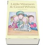 Little Women and Good Wives - Louisa May Alcott