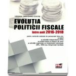 Evoluția politicii fiscale intre anii 2016-2018 - Virginia Greceanu Cocos