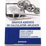 Grafica asistata de calculator. Aplicatii