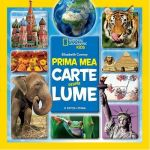 Prima mea carte despre lume (National Geographic Kids)
