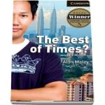 Cambridge English Readers: The Best of Times? Level 6 Advanced Student Book