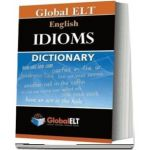Global ELT - English Idioms Dictionary