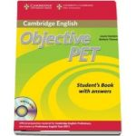 Objective: Objective PET Students Book with answers with CD-ROM