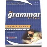 The Grammar Files. English Usage, Students Book, Elementary A1