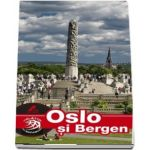 Ghid turistic OSLO si BERGEN complet