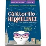 Calatoriile Hermelinei. Aventuri La New York (Jennifer Gray)