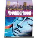 A Special Type of Neighbourhood. Footprint Reading Library 1000. Book with Multi ROM