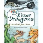 Our World Readers. The River Dragons. British English