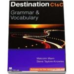 Destination Grammar C1 C2. Grammar and Vocabulary