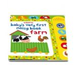 Babys very first noisy book: Farm