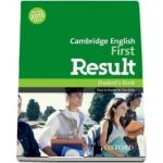 Cambridge English First Result. Students Book, Fully updated for the revised 2015 exam