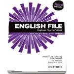 English File: Beginner: Teachers Book with Test and Assessment CD-ROM