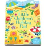 Little childrens holiday pad
