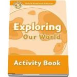 Oxford Read and Discover, Level 5. Exploring Our World Activity Book