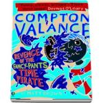 Compton Valance %u2014 Revenge of the Fancy-Pants Time Pirate