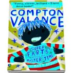 Compton Valance %u2014 Super F.A.R.T.S versus the Master of Time