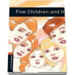 Oxford Bookworms Library, Level 2. Five Children and It