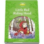 Classic Tales Second Edition Level 3. Little Red Riding Hood. Book