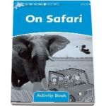 Dolphin Readers Level 1. On Safari. Activity Book