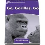 Dolphin Readers Level 4. Go, Gorillas, Go Activity Book