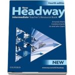 New Headway Intermediate Fourth Edition. Teachers Resource Book. Six level general English course