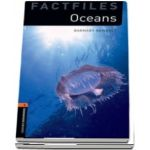 Oxford Bookworms Library Factfiles Level 2. Oceans. Book