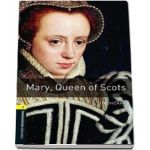 Oxford Bookworms Library Level 1. Mary, Queen of Scots. Book